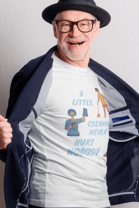 A Little Cleaning, Savvy Cleaner Funny Cleaning Shirts, Eco Unisex T-Shirt