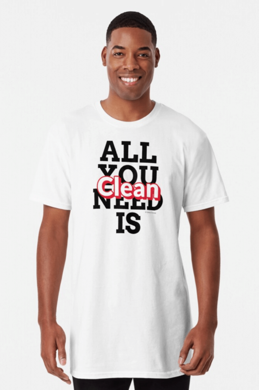 All You Need Is Clean Savvy Cleaner Funny Cleaning Shirts Long T-Shirt