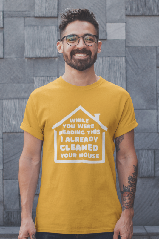 Already Cleaned Your House Savvy Cleaner Funny Cleaning Shirts Classic Tee