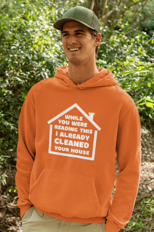 Already Cleaned Your House Savvy Cleaner Funny Cleaning Shirts Hoodie