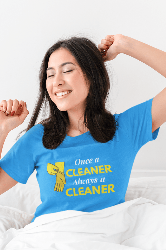 Always a Cleaner Savvy Cleaner Funny Cleaning Shirts Women's Boyfriend T-Shirt