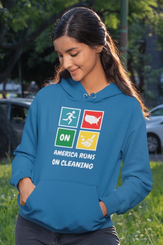 America Runs On Cleaning Savvy Cleaner Funny Cleaning Shirts Hoodie