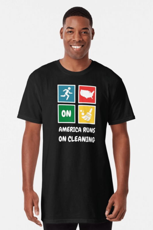 America Runs On Cleaning Savvy Cleaner Funny Cleaning Shirts Long T-Shirt