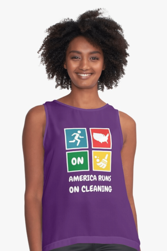 America Runs On Cleaning Savvy Cleaner Funny Cleaning Shirts Sleeveless Top