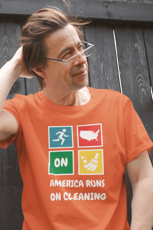 America Runs On Cleaning Savvy Cleaner Funny Cleaning Shirts Standard Tee