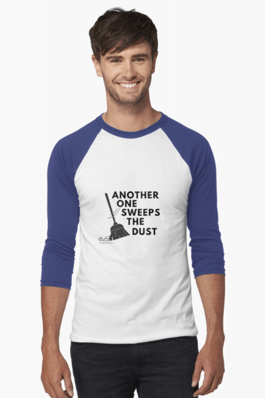 Another One Sweeps The Dust, Savvy Cleaner Funny Cleaning Shirt, Baseball shirt