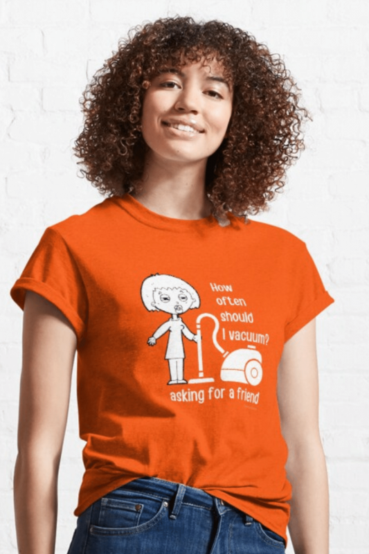 Asking for a Friend Savvy Cleaner Funny Cleaning Shirts Classic Tee