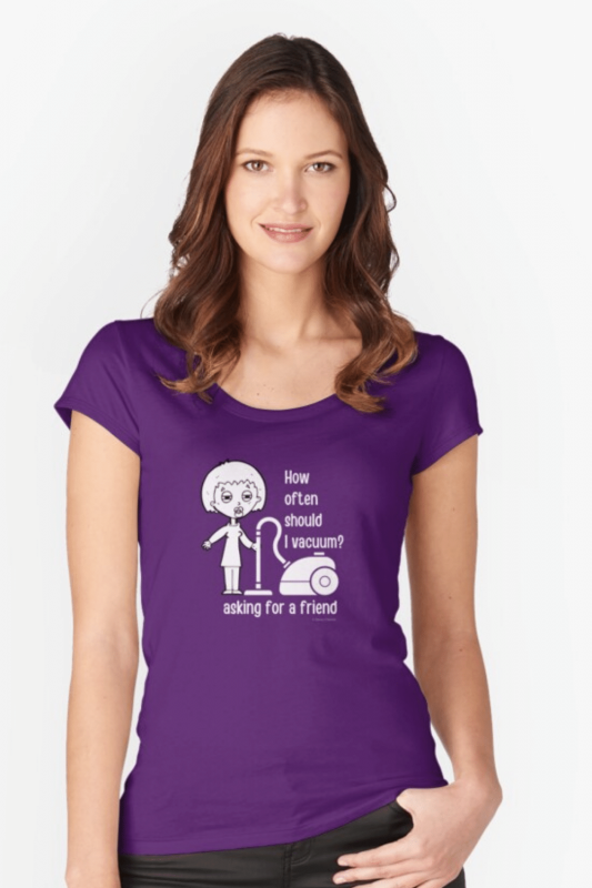 Asking for a Friend Savvy Cleaner Funny Cleaning Shirts Fitted Scoop T-Shirt