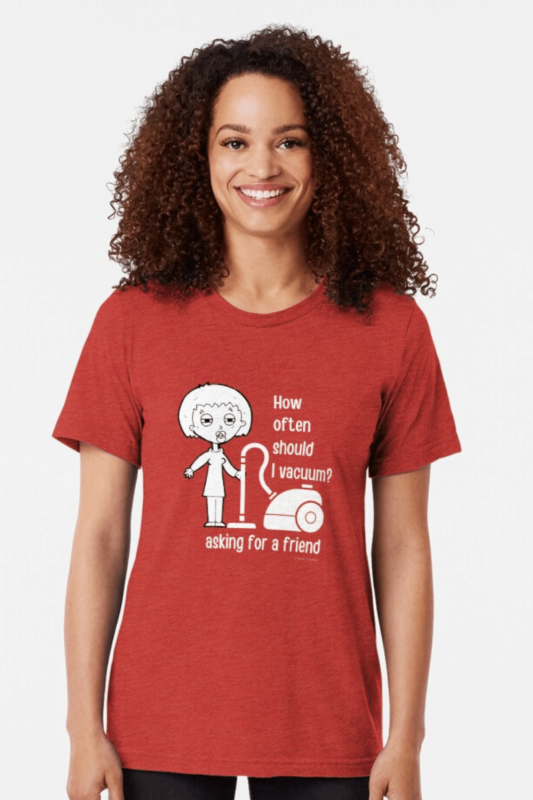 Asking for a Friend Savvy Cleaner Funny Cleaning Shirts Triblend Tee