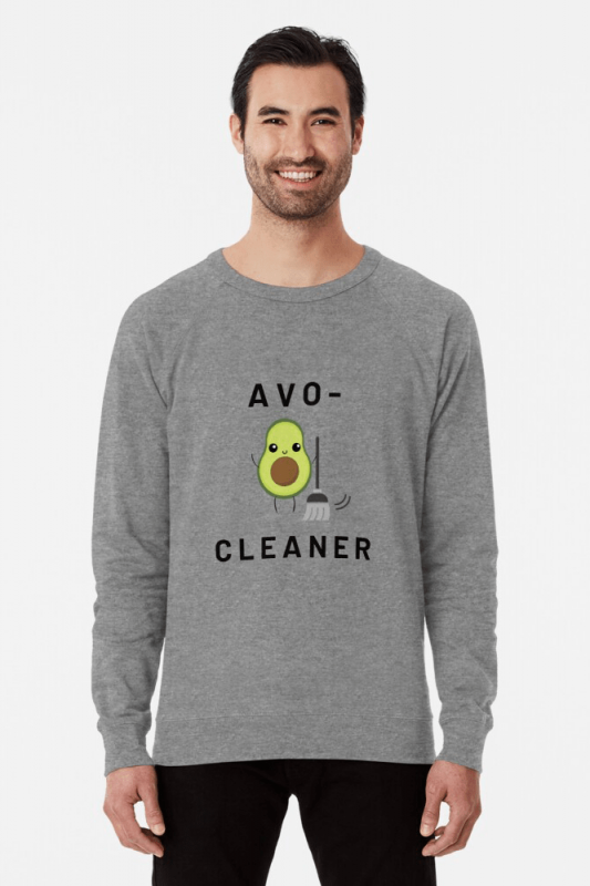 Avo-Cleaner, Savvy Cleaner Funny Cleaning Shirts, Lightweight Sweater