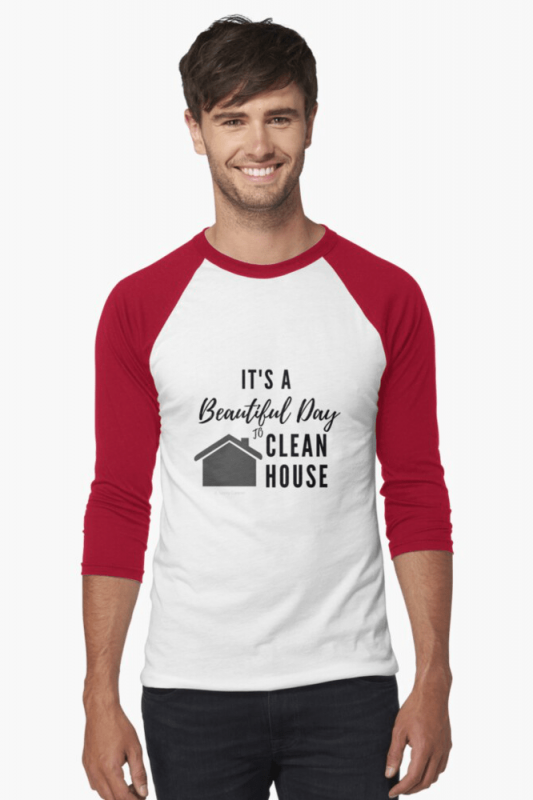 Beautiful Day to Clean House, Savvy Cleaner Funny Cleaning Shirts, Baseball shirt