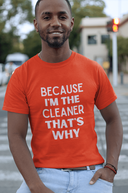 Because Im The Cleaner Savvy Cleaner Funny Cleaning Shirts Classic T-Shirt