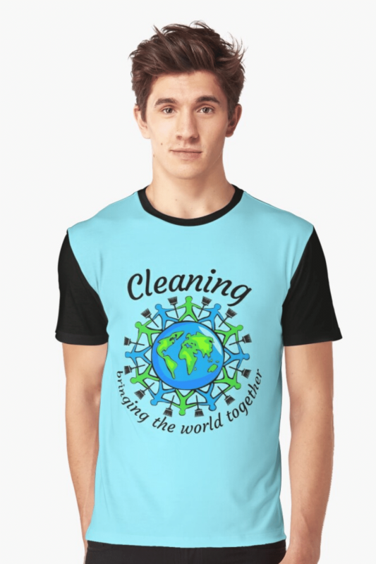 Bringing the World Together Savvy Cleaner Funny Cleaning Shirts Graphic Tee