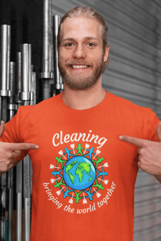 Bringing the World Together Savvy Cleaner Funny Cleaning Shirts Men's Standard T-Shirt