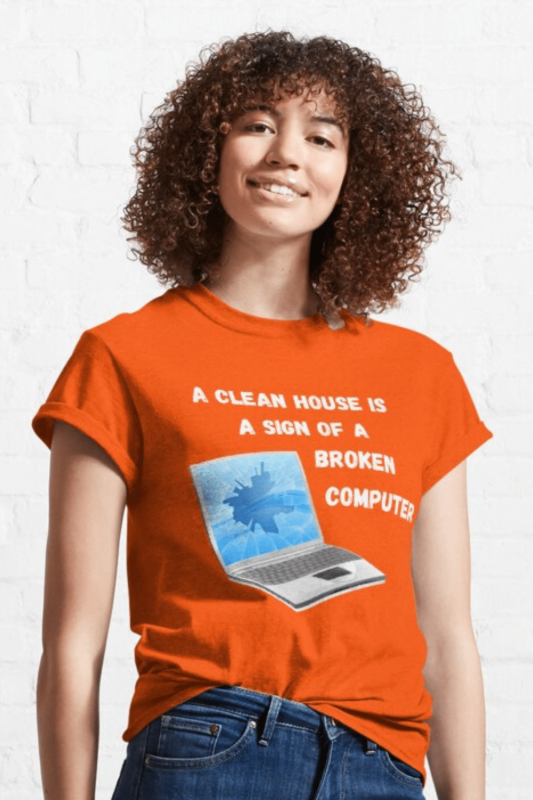 Broken Computer Savvy Cleaner Funny Cleaning Shirts Classic T-Shirt