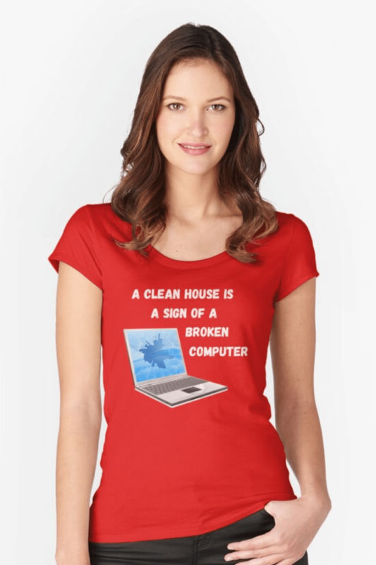 Broken Computer Savvy Cleaner Funny Cleaning Shirts Fitted Scoop T-Shirt