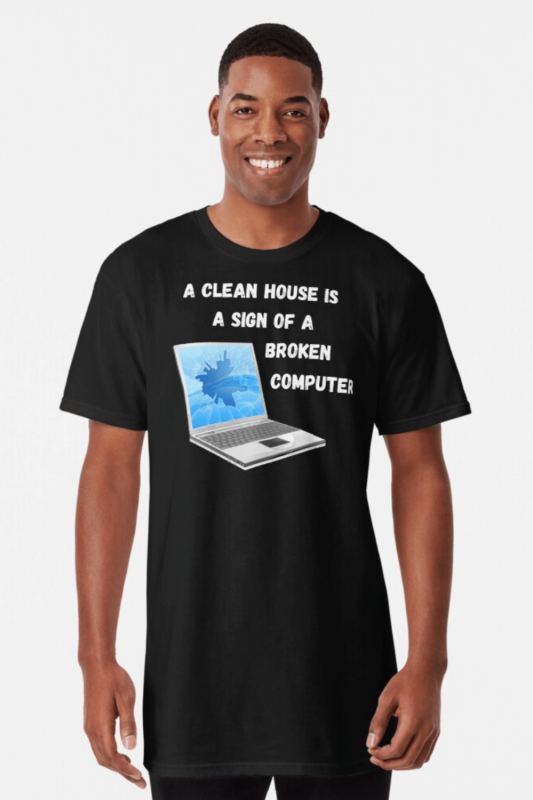 Broken Computer Savvy Cleaner Funny Cleaning Shirts Long T-Shirt