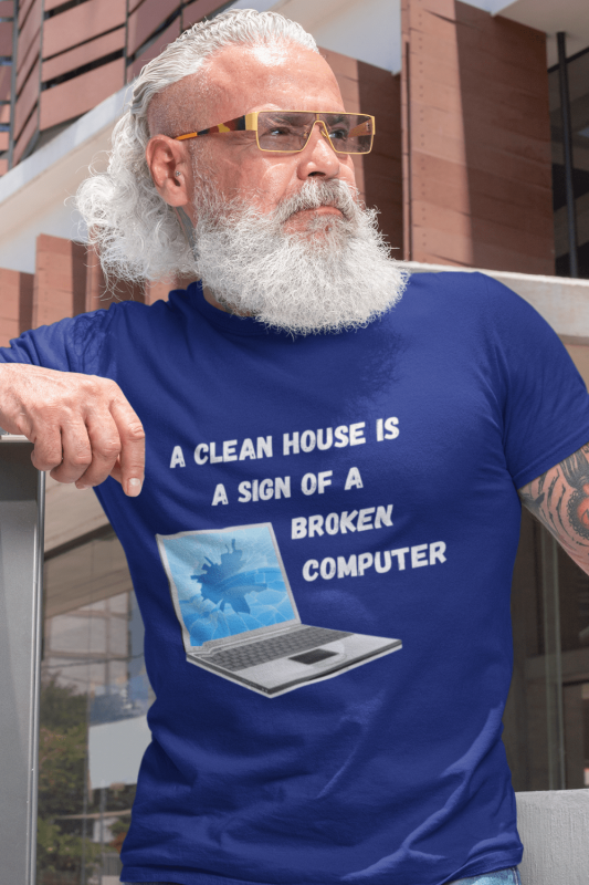 Broken Computer Savvy Cleaner Funny Cleaning Shirts Men's Standard T-Shirt
