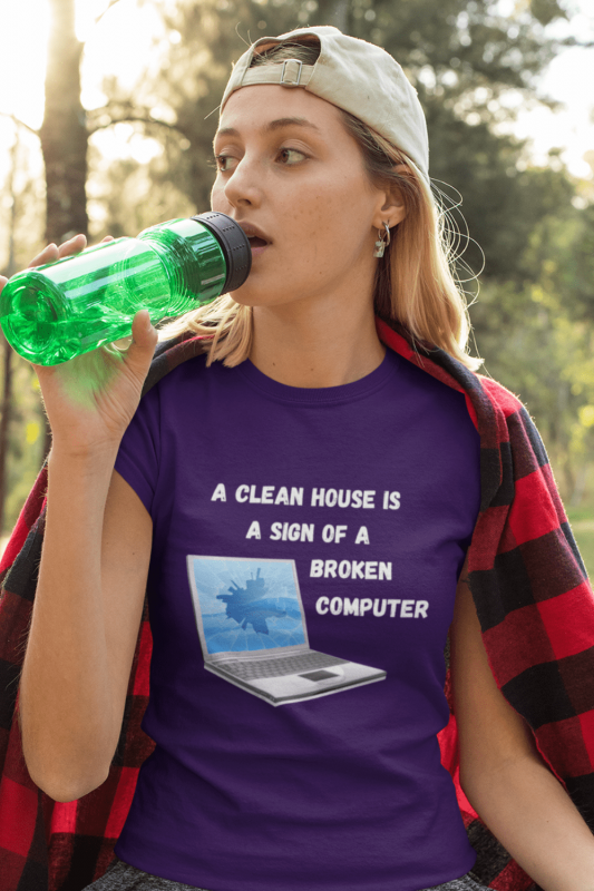 Broken Computer Savvy Cleaner Funny Cleaning Shirts Women's Standard T-Shirt