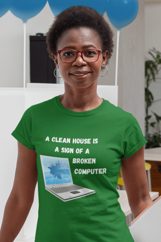 Broken Computer Savvy Cleaner Funny Cleaning Shirts Women's Standard Tee