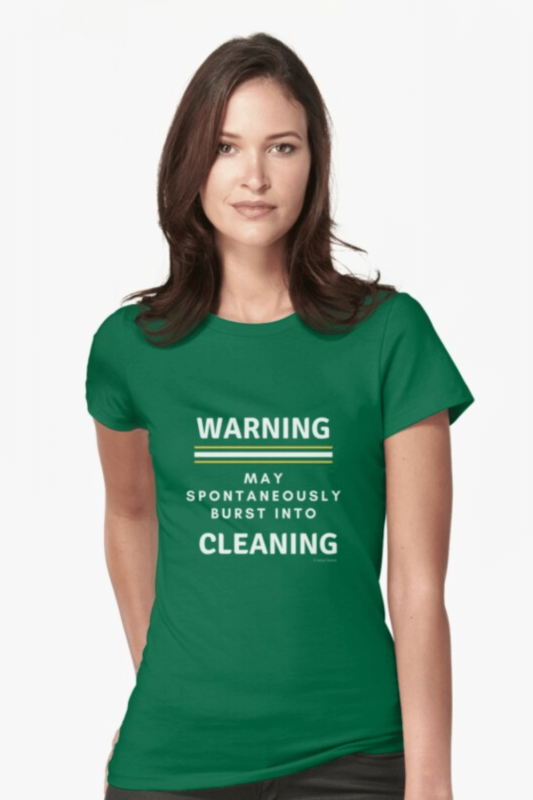 Burst Into Cleaning Savvy Cleaner Funny Cleaning Shirts Fitted T-Shirt