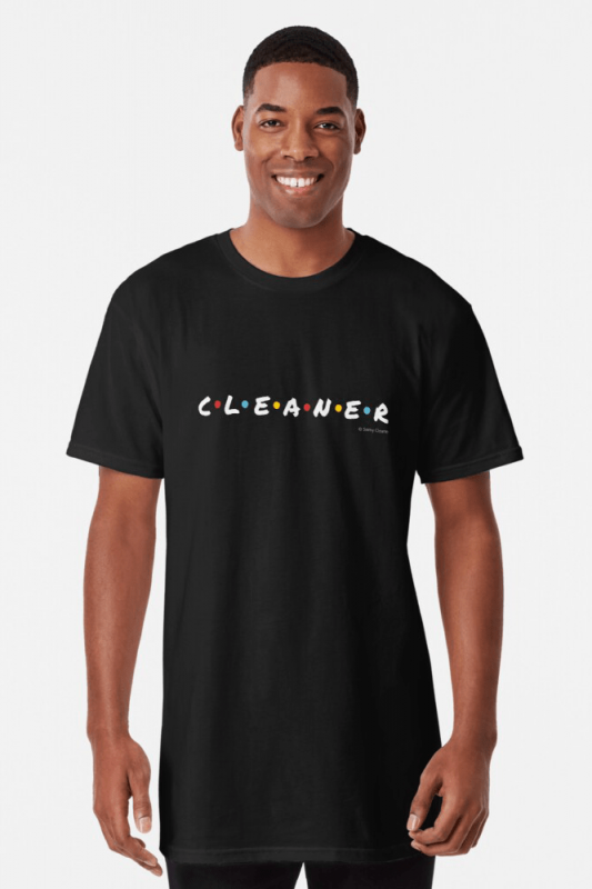 CLEANER, Savvy Cleaner Funny Cleaning Shirts, Long shirt