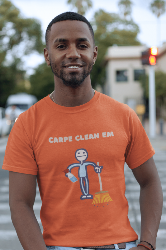 Carpe Clean Em Savvy Cleaner Funny Cleaning Shirts Men's Standard Tee
