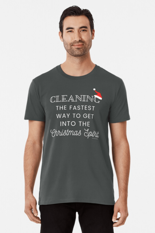 Christmas Spirit, Savvy Cleaner Funny Cleaning Shirts, Premium Shirt