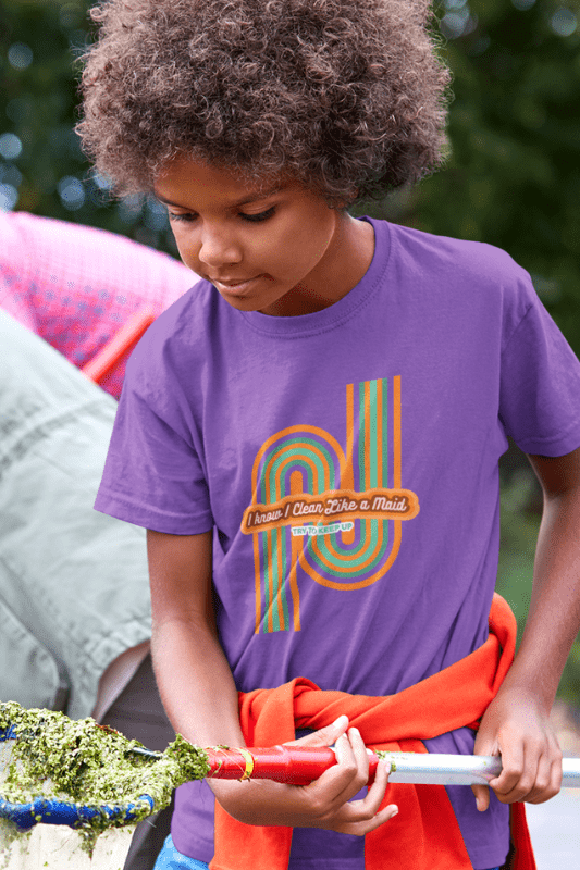 Clean Like a Maid, Savvy Cleaner, Funny Cleaning Shirts, Kids Premium T-Shirt
