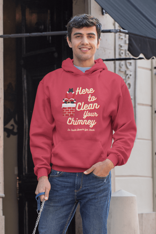 Clean Your Chimney, Savvy Cleaner, Funny Cleaning Shirts, Classic Pullover Hoodie