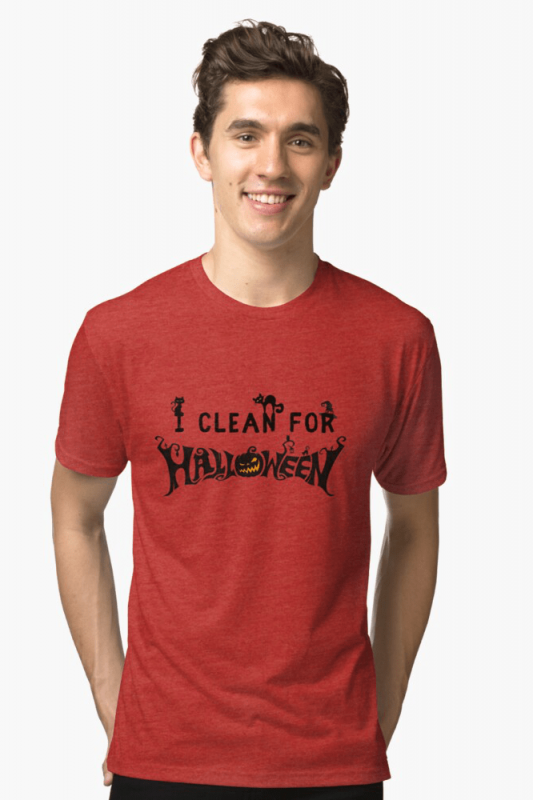 Clean for Halloween, Savvy Cleaner, Funny Cleaning Shirts, Triblend Shirt