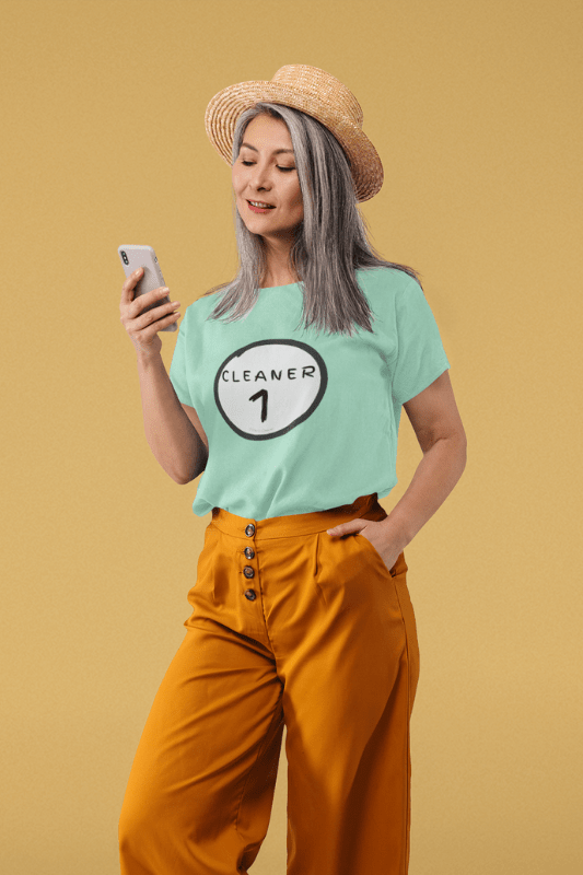 Cleaner 1, Savvy Cleaner Funny Cleaning Shirts, Women's Slouchy T-Shirt