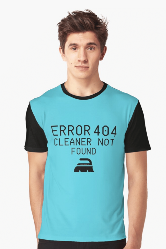 Cleaner Not Found Savvy Cleaner Funny Cleaning Shirts Graphic T-Shirt
