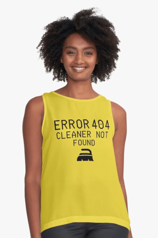 Cleaner Not Found Savvy Cleaner Funny Cleaning Shirts Sleeveless Top