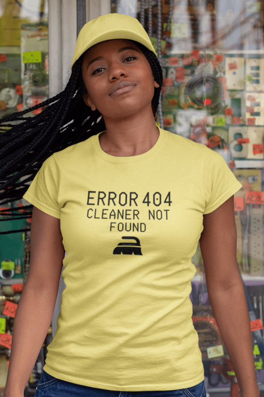 Cleaner Not Found Savvy Cleaner Funny Cleaning Shirts Women's Standard Tee