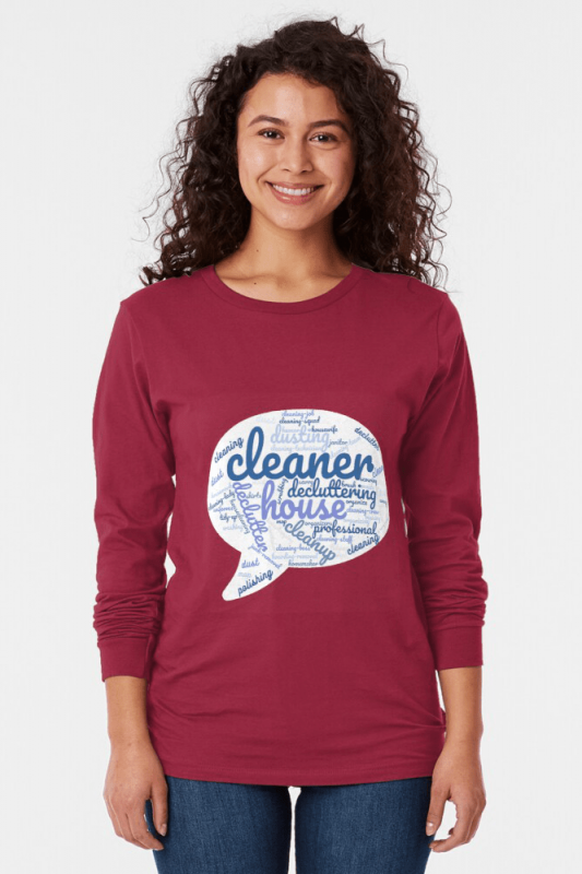 Cleaner Speech Cloud, Savvy Cleaner Funny Cleaning Shirts, Long Sleeve shirt