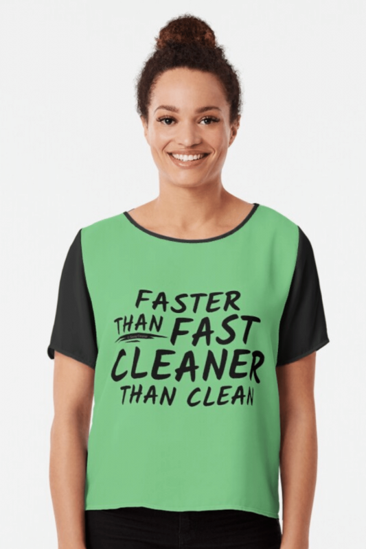 Cleaner Than Clean Savvy Cleaner Funny Cleaning Shirts Chiffon Top