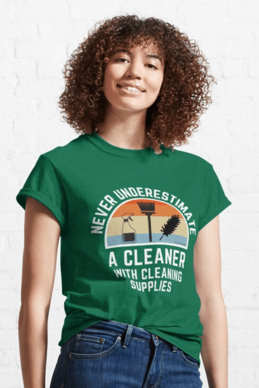 Cleaner With Cleaning Supplies Savvy Cleaner Funny Cleaning Shirts Classic T-Shirt