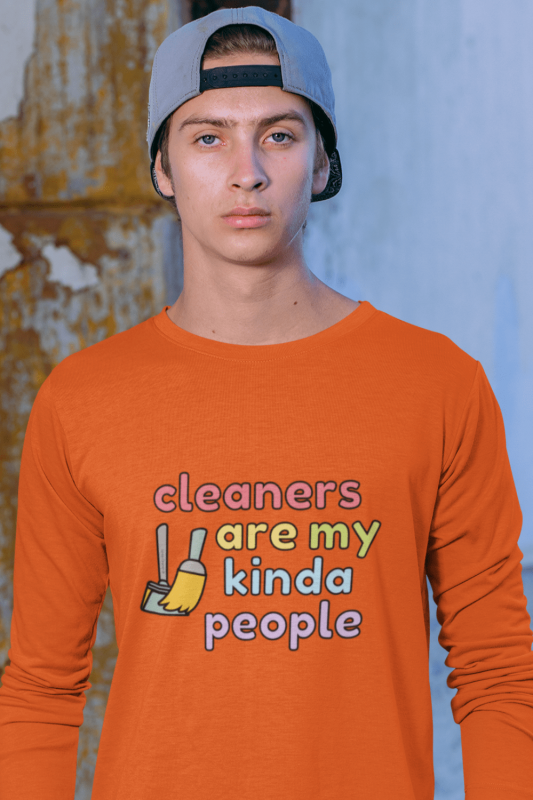 Cleaners Are My Kind of People Savvy Cleaner Funny Cleaning Shirts Classic Long Sleeve Tee