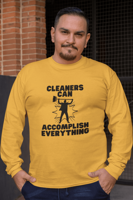 Cleaners Can Accomplish Anything Savvy Cleaner Funny Cleaning Shirts Classic Long Sleeve Tee