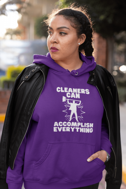 Cleaners Can Accomplish Anything Savvy Cleaner Funny Cleaning Shirts Classic Pullover Hoodie