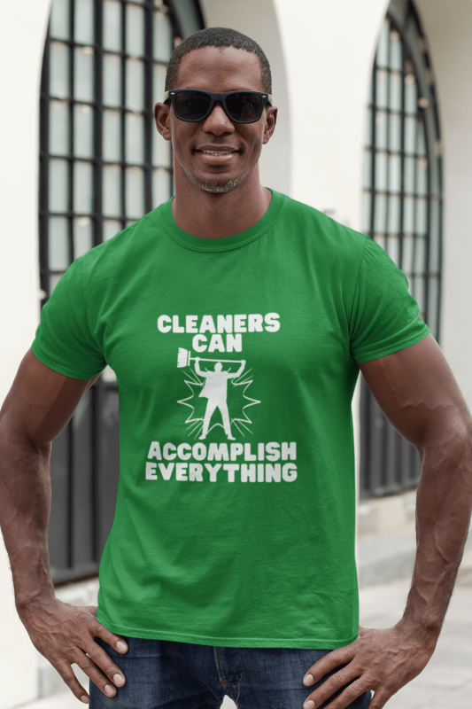 Cleaners Can Accomplish Anything Savvy Cleaner Funny Cleaning Shirts Men's Standard Tee