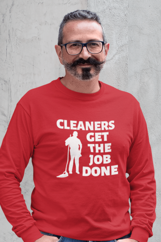 Cleaners Get The Job Done Savvy Cleaner Funny Cleaning Shirts Classic Long Sleeve Tee