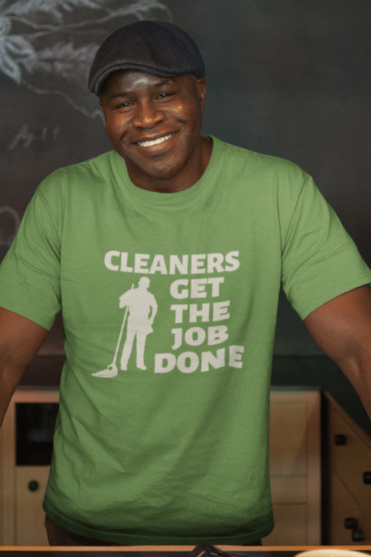 Cleaners Get The Job Done Savvy Cleaner Funny Cleaning Shirts Men's Standard Tee