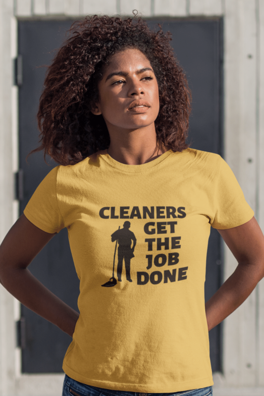 Cleaners Get The Job Done Savvy Cleaner Funny Cleaning Shirts Premium Tee