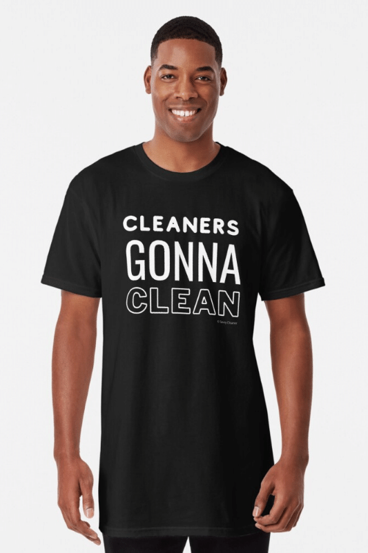 Cleaners Gonna Clean Savvy Cleaner Funny Cleaning Shirts Long Tee