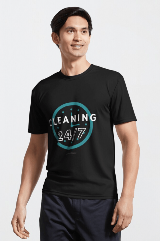Cleaning 24-7, Savvy Cleaner Funnny Cleaning Shirts, Active Shirt