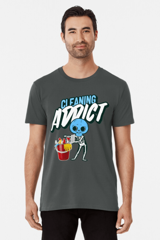 Cleaning Addict Savvy Cleaner Funny Cleaning Shirts, Premium Shirt