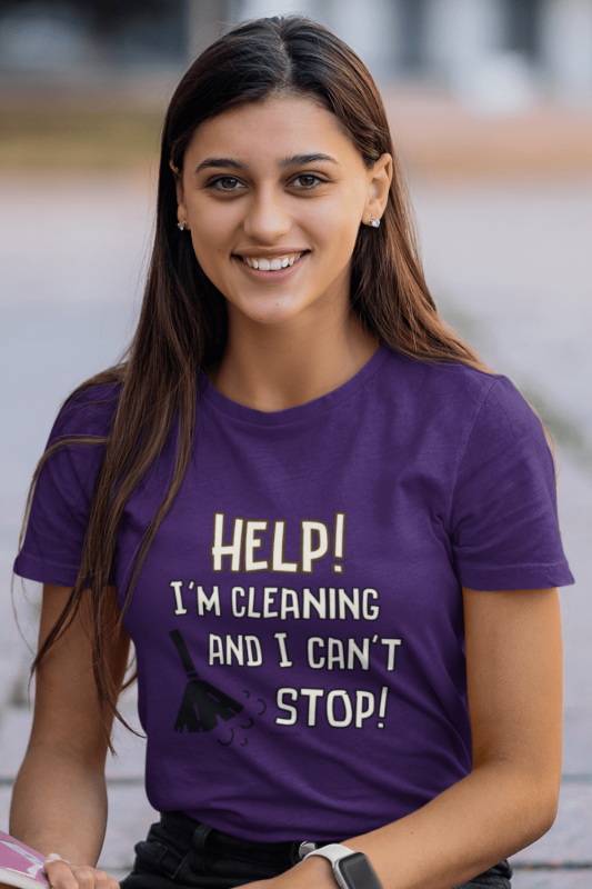 Cleaning And I Can't Stop Savvy Cleaner Funny Cleaning Shirts Women's Standard T-Shirt