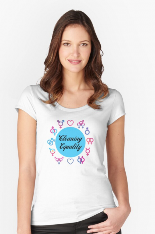 Cleaning Equality Savvy Cleaner Funny Cleaning Shirts Fitted Scoop T-Shirt